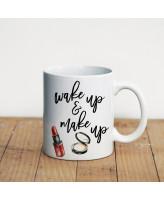 Просто Мыколка Кружка Wake up and make up